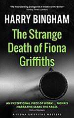 The Strange Death of Fiona Griffiths (Fiona Griffiths Crime Thriller Series) (Volume 3) - Harry Bingham