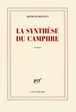 La Synthèse du camphre - Arthur Dreyfus
