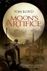 Moon's Artifice - Tom Lloyd