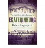 Last Days of the Romanovs - Helen Rappaport