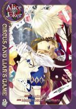 Alice in the Country of Joker: Circus and Liar's Game, Vol. 2 - QuinRose, Mamenosuke Fujimaru, Angela Liu