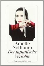 Der Japanische Verlobte - Amélie Nothomb, Brigitte Große
