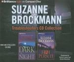 Troubleshooters Cd Collection 3: Dark Of Night, Hot Pursuit - Suzanne Brockmann, Patrick G. Lawlor, Renée Raudman