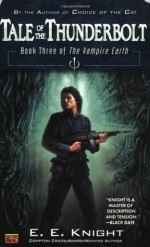 Tale of the Thunderbolt - E.E. Knight