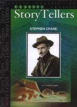 Stephen Crane (Classic StoryTellers) (Classic Storytellers) - Caroline Kepnes