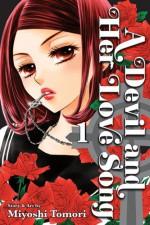 A Devil and Her Love Song, Vol. 1 - Miyoshi Tomori