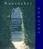 Nantucket Borders - Lumry, Amanda Lumry