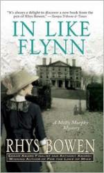 In Like Flynn - Rhys Bowen