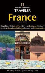 National Geographic Traveler: France, 3rd Edition - Rosemary Bailey, Gilles Mingasson