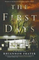 The First Days (As the World Dies, Book One) by Frater, Rhiannon (2011) Paperback - Rhiannon Frater