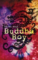 Buddha Boy - Kathe Koja