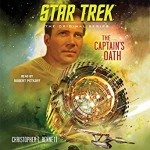 Star Trek The Captain's Oath - Robert Petkoff, Christopher L. Bennett