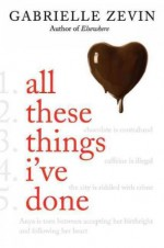 All These Things I've Done (Birthright) - Gabrielle Zevin