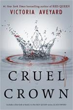 Cruel Crown (Red Queen Novella) - Victoria Aveyard