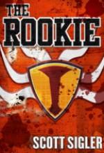 The Rookie - Scott Sigler