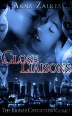 Close Liaisons - Dima Zales, Anna Zaires