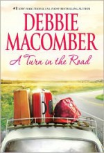 A Turn in the Road - Debbie Macomber