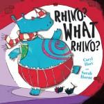 Rhino? What Rhino? - Caryl Hart, Sarah Horne