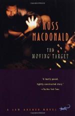 The Moving Target - Ross Macdonald