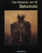 The Fantastic Art of Beksinski - Zdzisław Beksiński