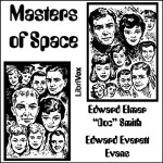 "Masters Of Space - E.E. ""Doc"" Smith, R.J. Davis"
