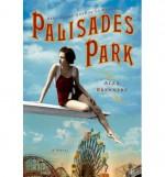 [ Palisades Park Brennert, Alan ( Author ) ] { Paperback } 2013 - Alan Brennert