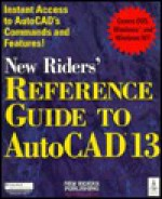 New Riders' Reference Guide to AutoCAD 13 - New Riders Publishing Group