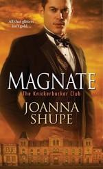 Magnate (The Knickerbocker Club) by Joanna Shupe (2016-04-26) - Joanna Shupe