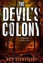 The Devil's Colony - Bill Schweigart