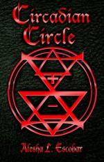 Circadian Circle (The Gray Tower Trilogy, #3) - Alesha Escobar
