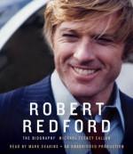 Robert Redford: The Biography - Michael Feeney Callan, Mark Deakins