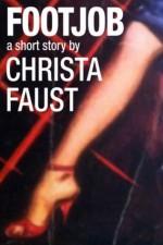 Footjob: A Short Story - Christa Faust
