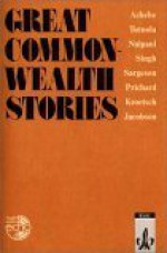 Great Commonwealth Stories - Chinua Achebe, V.S. Naipaul