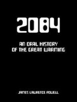 2084: An Oral History of the Great Warming - James Powell