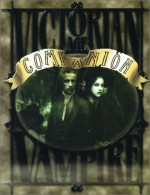 Victorian Age Vampire Companion - Anne Sullivan Braidwood, Genevieve Cogman, Mark Cenczyk