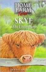Skye the Champion - Jenny Oldfield