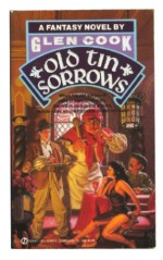 Old Tin Sorrows - Glen Cook