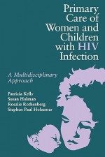 Primary Care Women/Child with HIV - Patricia Kelly