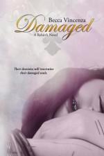 Damaged - Becca Vincenza