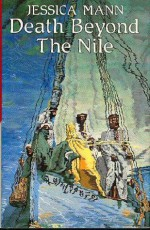 Death Beyond The Nile - Jessica Mann