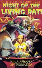 Night of the Living Rat! - Debra Doyle, James D. Macdonald, Daniel Pinkwater, Annamaria MacDonald