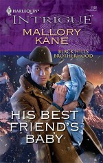 His Best Friend's Baby - Mallory Kane