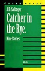 The Catcher In The Rye & Nine Stories: Notes - W. John Campbell, Coles Notes, J.D. Salinger