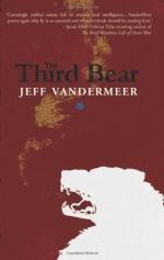 The Third Bear - Jeff VanderMeer