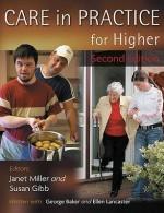 Care In Practice For Higher - Janet Miller, George Baker