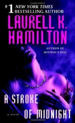 A Stroke of Midnight - Laurell K. Hamilton