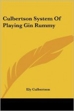 Culbertson System of Playing Gin Rummy - Ely Culbertson
