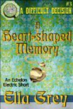 A Heart-shaped Memory - Ella Grey