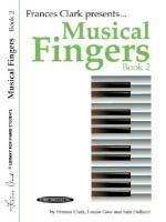 Musical Fingers, Bk 2 (Frances Clark Library for Piano Students) - Frances Clark, Louise Goss, Sam Holland