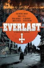 Everlast - Chad Michael Murray, Danijel Žeželj, Caleb Monroe, Robbi Rodriguez, Andrew Huerta, JH Woodward, Trevor Hairsine